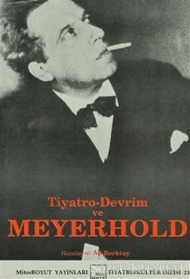 Tiyatro-Devrim ve Meyerhold