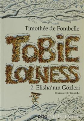 Timothee de Fombelle - Tobie Lolness 2. Elisha'nın Gözleri | Sözcü Kitabevi