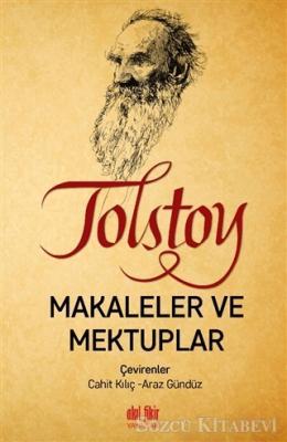 Lev Nikolayeviç Tolstoy - Tolstoy - Makaleler ve Mektuplar   Sözcü Kitabevi