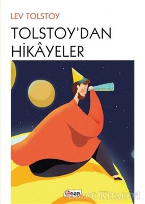 Lev Nikolayeviç Tolstoy - Tolstoy'dan Hikayeler | Sözcü Kitabevi