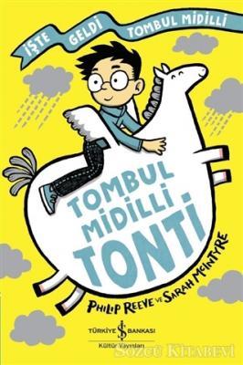 Tombul Midilli Tonti - İşte Geldi Tombul Midilli
