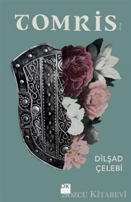 Dilşad Çelebi - Tomris | Sözcü Kitabevi