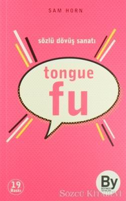 Sam Horn - Tongue Fu | Sözcü Kitabevi