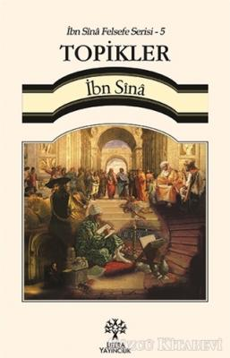 Topikler / İbn Sina Felsefe Serisi - 5