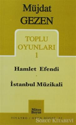 Toplu Oyunları 1 Hamlet Efendi / İstanbul Müzikali