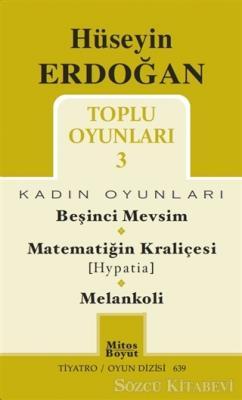 Toplu Oyunları 3 / Beşinci Mevsim - Matematiğin Kraliçesi (Hypatia) - Melankoli