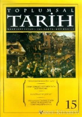 Toplumsal Tarih Dergisi Sayı: 15
