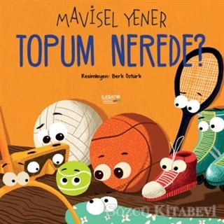 Mavisel Yener - Topum Nerede? | Sözcü Kitabevi