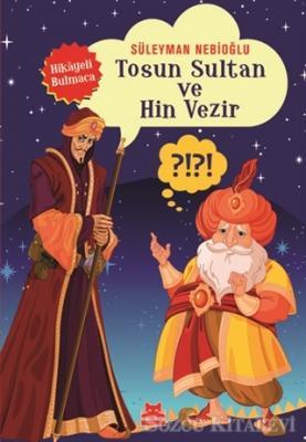 Süleyman Nebioğlu - Tosun Sultan ve Hin Vezir | Sözcü Kitabevi