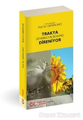Trakya (İstanbul'un İşgaline) Direniyor