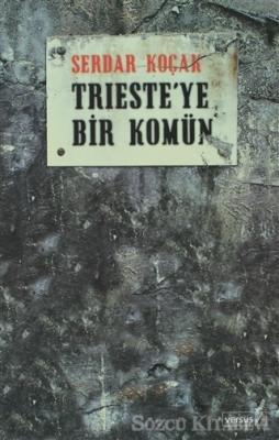 Trieste'ye Bir Komün