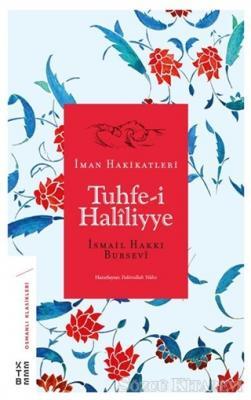İsmail Hakkı Bursevi - Tuhfe-i Haliliyye | Sözcü Kitabevi