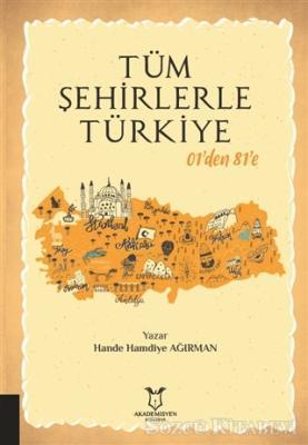 Tüm Şehirlerle Türkiye