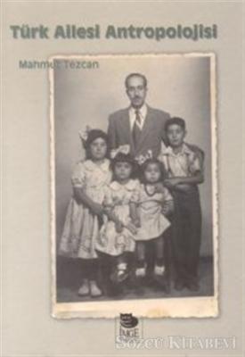 Türk Ailesi Antropolojisi