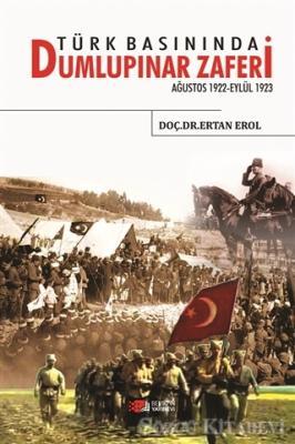 Ertan Erol - Türk Basınında Dumlupınar Zaferi | Sözcü Kitabevi