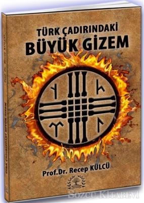Türk Çadırındaki Büyük Gizem