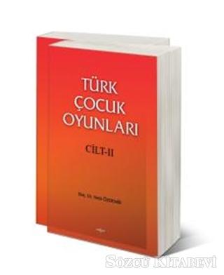 Türk Çocuk Oyunları - Cilt 2