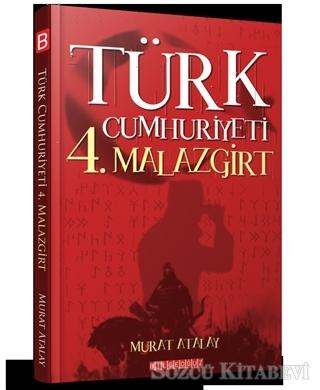 Türk Cumhuriyeti 4. Malazgirt