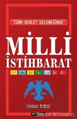 Türk Devlet Geleneğinde Milli İstihbarat