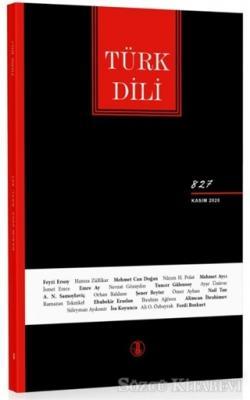 Türk Dili Dergisi Sayı: 827 Kasım 2020