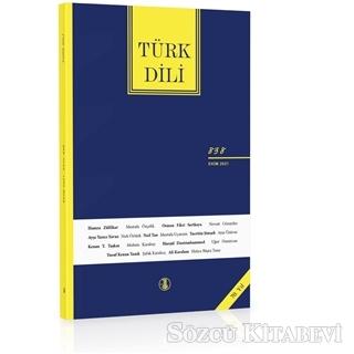 Türk Dili Dergisi Sayı: 838 Ekim 2021