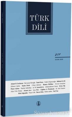 Türk Dili Dil ve Edebiyat Dergisi Sayı: 817 Ocak 2020