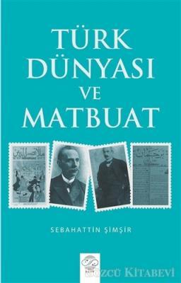 Türk Dünyası ve Matbuat