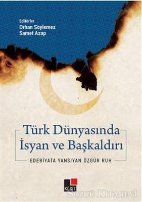 Türk Dünyasında İsyan ve Başkaldırı