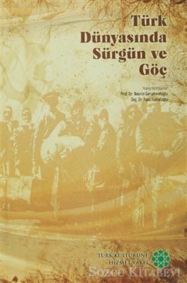 Türk Dünyasında Sürgün ve Göç