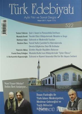 Türk Edebiyatı Dergisi Sayı: 522 Nisan 2017