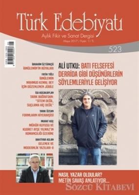 Türk Edebiyatı Dergisi Sayı: 523 Mayıs 2017