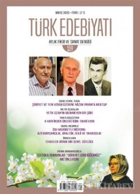 Türk Edebiyatı Dergisi Sayı: 559 Mayıs 2020