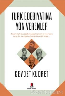 Türk Edebiyatına Yön Verenler
