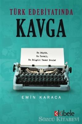 Emin Karaca - Türk Edebiyatında Kavga | Sözcü Kitabevi