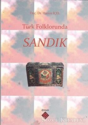 Türk Folklorunda Sandık