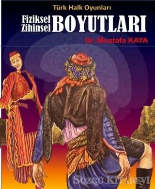 Türk Halk Oyunları Fiziksel Zihinsel Boyutları