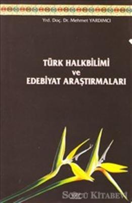 Türk Halkbilimi ve Edebiyat Araştırmaları