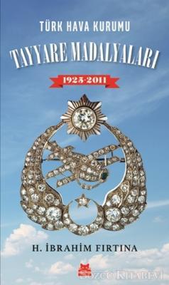 Türk Hava Kurumu Tayyare Madalyaları 1925 - 2011
