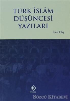 Türk İslam Düşüncesi Yazıları