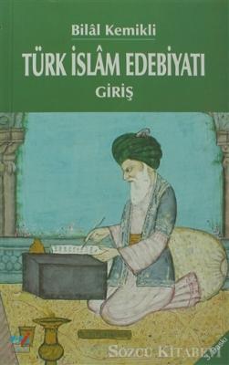 Türk İslam Edebiyatı - Giriş