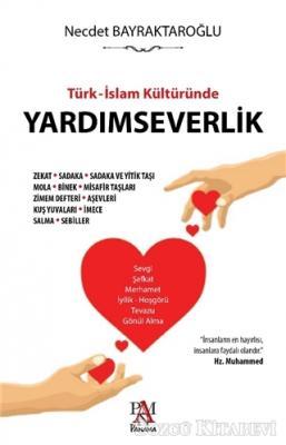 Türk - İslam Kültüründe Yardımseverlik