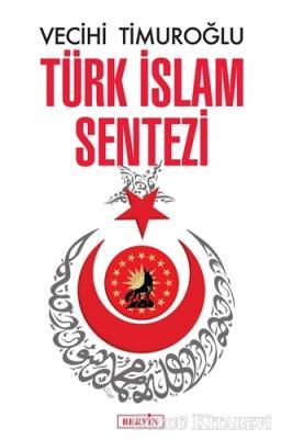 Vecihi Timuroğlu - Türk İslam Sentezi | Sözcü Kitabevi