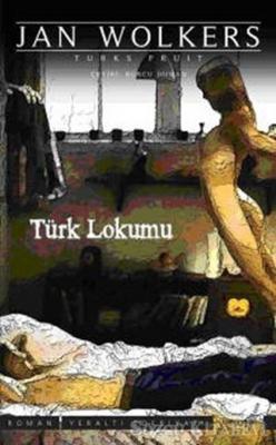 Jan Wolkers - Türk Lokumu | Sözcü Kitabevi