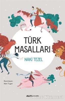 Naki Tezel - Türk Masalları (Ciltli) | Sözcü Kitabevi