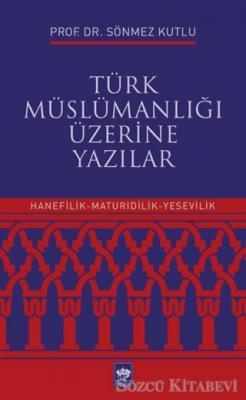 Türk Müslümanlığı Üzerine Yazılar