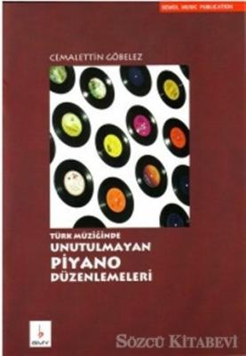 Türk Müziğinde Unutulmayan Piyano Düzenlemeleri