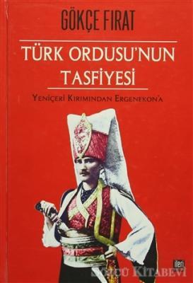 Türk Ordusu'nun Tasfiyesi