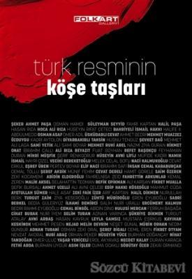 Türk Resminin Köşe Taşları
