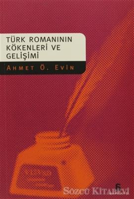 Türk Romanının Kökenleri ve Gelişimi