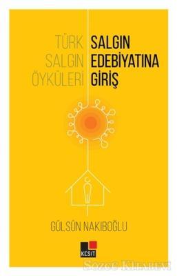 Türk Salgın Öyküleri: Salgın Edebiyatına Giriş
